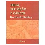 Dieta, Nutricao e Cancer